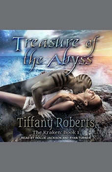 Treasure of the Abyss, Tiffany Roberts