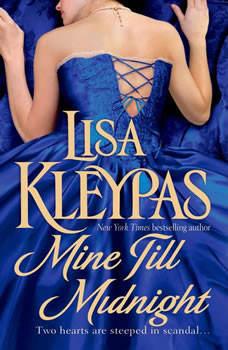 Mine Till Midnight: A Novel, Lisa Kleypas