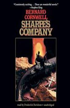 Sharpes Company: Richard Sharpe and the Siege of Badajoz, January to April 1812, Bernard Cornwell
