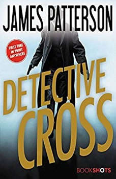 Detective Cross, James Patterson