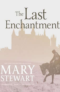 The Last Enchantment, Mary Stewart