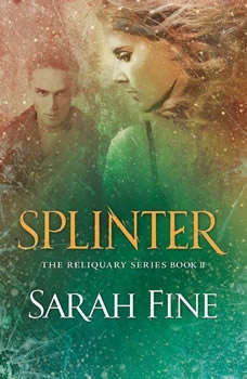 Splinter, Sarah Fine
