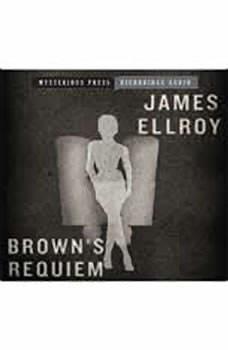 Brown's Requiem, James Ellroy