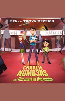 Charlie Numbers and the Man in the Moon, Ben Mezrich