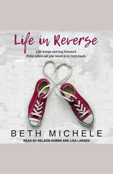 Life in Reverse, Beth Michele