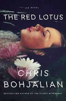 The Red Lotus: A Novel, Chris Bohjalian