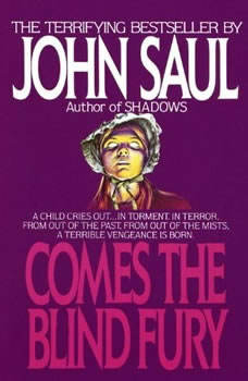 Comes the Blind Fury, John Saul