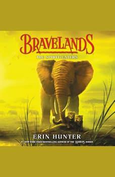 Bravelands #5: The Spirit-Eaters, Erin Hunter