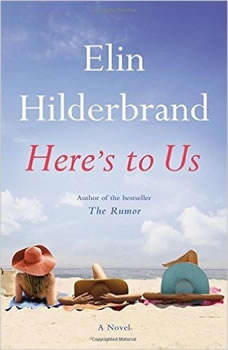 Here's to Us, Elin Hilderbrand