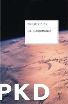 Dr. Bloodmoney, Philip K. Dick