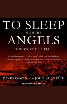 To Sleep with the Angels: The Story of a Fire, David Cowan