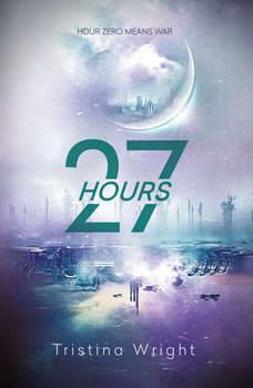 27 Hours - Booktrack Edition, Tristina Wright