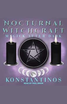 Nocturnal Witchcraft: Magick After Dark, Konstantinos