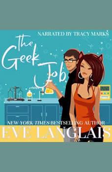 The Geek Job, Eve Langlais