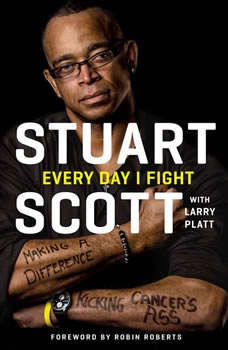 Every Day I Fight, Stuart Scott