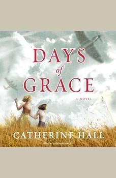 Days of Grace, Catherine Hall