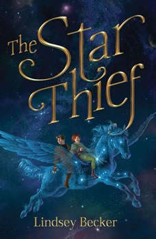 The Star Thief, Lindsey Becker