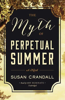 The Myth of Perpetual Summer, Susan Crandall