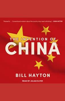 The Invention of China, Bill Hayton