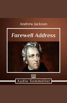 Farewell Address, Andrew Jackson