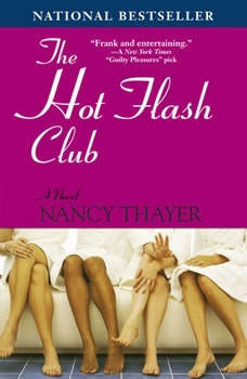 The Hot Flash Club, Nancy Thayer