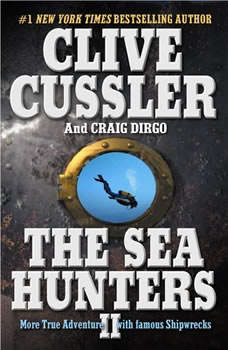 The Sea Hunters II, Clive Cussler