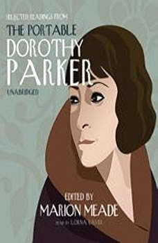 Selected Readings from The Portable Dorothy Parker, Dorothy Parker
