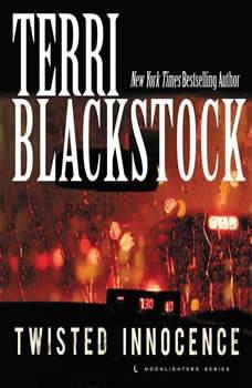 Twisted Innocence, Terri Blackstock