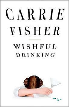 Wishful Drinking, Carrie Fisher