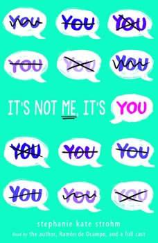 It's Not Me, It's You, Stephanie Kate Strohm