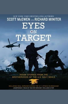 Eyes on Target: Inside Stories from the Brotherhood of the U.S. Navy SEALs, Scott McEwen