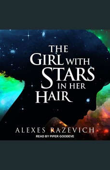 The Girl with Stars in her Hair  , Alexes Razevich