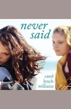 Never Said, Carol Lynch Williams