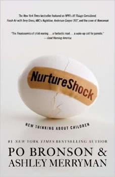 NurtureShock: New Thinking About Children, Po Bronson