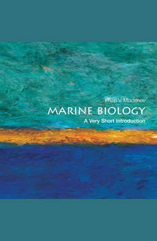 Marine Biology: A Very Short Introduction, Philip V. Mladenov