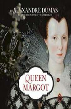 Queen Margot, Alexandre Dumas