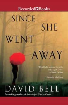 Since She Went Away, David Bell