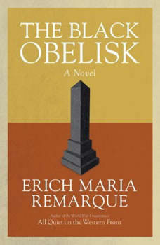 The Black Obelisk, Erich Maria Remarque