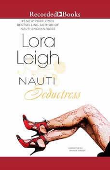 Nauti Seductress, Lora Leigh