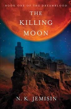 The Killing Moon, N. K. Jemisin