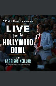 A Prairie Home Companion: Live from the Hollywood Bowl, Unknown