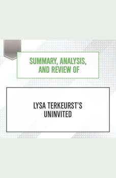 Summary, Analysis, and Review of Lysa TerKeurst's Uninvited, Start Publishing Notes