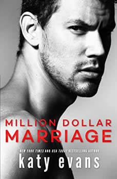Million Dollar Marriage, Katy Evans