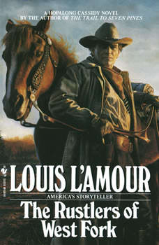 The Rustlers of West Fork, Louis L'Amour