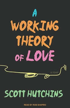 A Working Theory of Love, Scott Hutchins