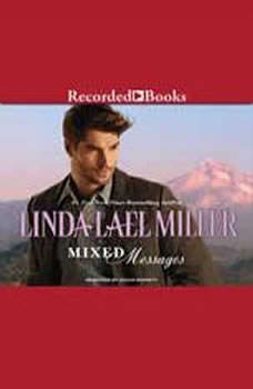 Mixed Messages, Linda Lael Miller