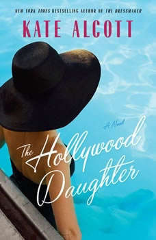 The Hollywood Daughter, Kate Alcott
