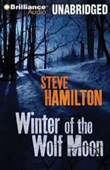 Winter of the Wolf Moon, Steve Hamilton