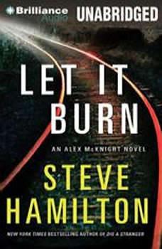 Let It Burn, Steve Hamilton