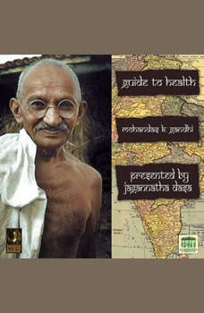 Guide To Health, Mohandas K. Gandhi